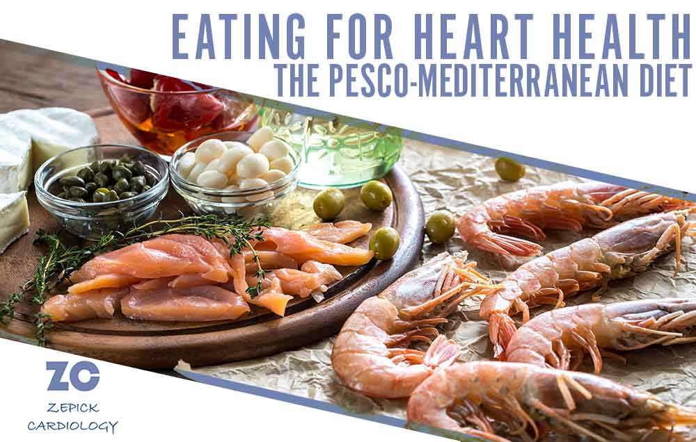 Food on a table eating for heart health: Pesco Mediterranean Diet, Zepick Cardiology Wichita, KS